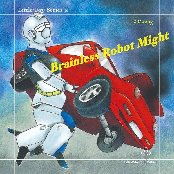 Brainless Robot Might